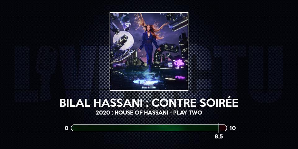 bilal hassani review album contre soirée note chronique
